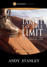 Take It to the Limit Study Guide: How to Get the Most Out of Life - eBook