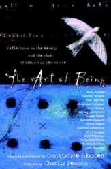 The Art of Being: Reflections on the Beauty and the Risk of Embracing Who We Are - eBook