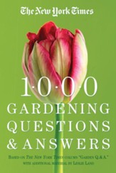 New York Times 1000 Gardening Questions & Answers Paperback