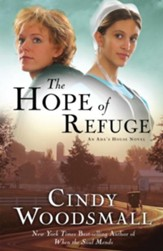 The Hope of Refuge: A Novel - eBook An Ada's House Series #1