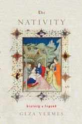 The Nativity: History and Legend - eBook