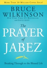 The Prayer of Jabez: Breaking Through to the Blessed Life - eBook