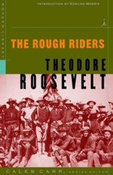 The Rough Riders: (A Modern Library  E-Book) - eBook