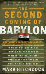The Second Coming of Babylon: What Bible Prophecy Says About... - eBook