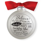 Believe, Glass Ball Ornament