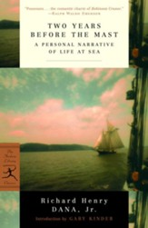 Two Years Before the Mast: A Personal Narrative of Life at Sea - eBook