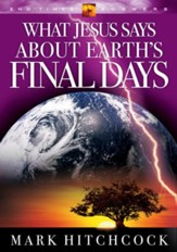 What Jesus Says about Earth's Final Days - eBook