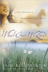 What Once We Loved - eBook
