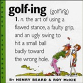 Golfing (Humor Dictionary)