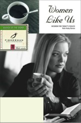 Women Like Us: Wisdom for Today's Issues - eBook