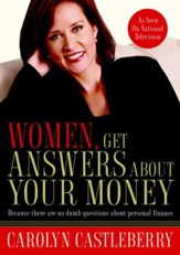 Women, Get Answers About Your Money: Because There Are No Dumb Questions About Personal Finance - eBook