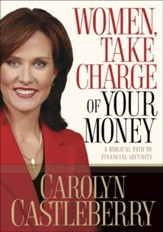 Women, Take Charge of Your Money: A Biblical Path to Financial Security - eBook