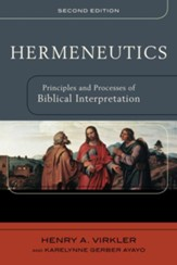 Hermeneutics: Principles and Processes of Biblical Interpretation - eBook