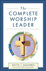 Complete Worship Leader, The - eBook