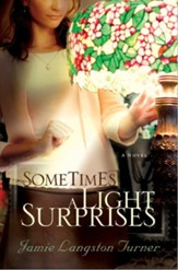 Sometimes a Light Surprises - eBook