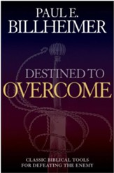 Destined to Overcome: Exercising Your Spiritual Authority - eBook
