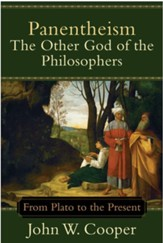 Panentheism-The Other God of the Philosophers: From Plato to the Present - eBook