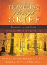 Traveling through Grief: Learning to Live Again after the Death of a Loved One - eBook