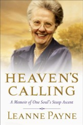 Heaven's Calling: A Memoir of One Soul's Steep Ascent - eBook