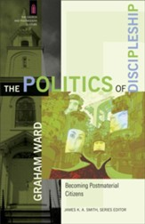 Politics of Discipleship, The: Becoming Postmaterial Citizens - eBook