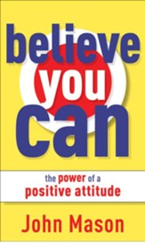 Believe You Can-The Power of a Positive Attitude - eBook