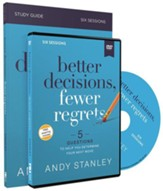 Better Decisions, Fewer Regrets DVD  and Study Guide
