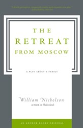 The Retreat from Moscow: A Play About a Family - eBook
