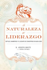 La Naturaleza Del Liderazgo, Nature of Leadership - eBook