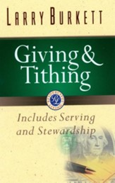Giving and Tithing: Includes Serving and Stewardship - eBook