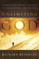 Unlimiting God: Increasing Your Capacity to Experience the Divine - eBook