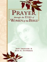 Prayer Through Eyes of Women of the Bible - eBook