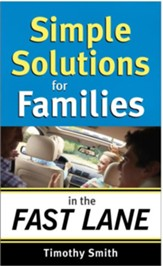 Simple Solutions for Families in the Fast Lane - eBook