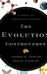 Evolution Controversy, The: A Survey of Competing Theories - eBook