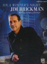Jim Brickman: On a Winter's Night, The Songs and Spirit of Christmas, Piano/Vocal/Chords