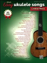 Alfred's Easy Ukulele Songs: Christmas, 50 Christmas Favorites, Easy Hits Ukulele