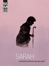 Named: Sarah, A Workbook for Individuals and Small Groups