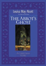 Abbot's Ghost: A Christmas Story - eBook