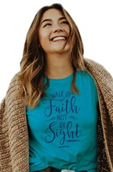 Walk By Faith Shirt, Caribbean Blue, Medium