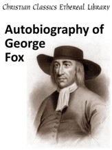 Autobiography of George Fox - eBook