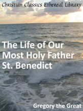 Life of Our Most Holy Father St. Benedict - eBook