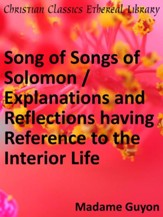 Song of Songs of Solomon / Explanations and Reflections - eBook