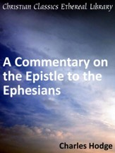 Commentary on the Epistle to the Ephesians - eBook