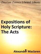 Expositions of Holy Scripture: The Acts - eBook