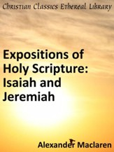 Expositions of Holy Scripture: Isaiah and Jeremiah - eBook