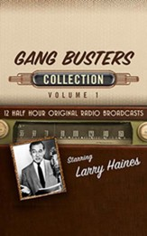 Gang Busters Collection, Volume 1 on CD (OTR)