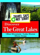 Travel Safe, Not Sorry, Discover Great Lakes