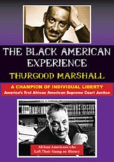 Thurgood Marshall: America's First African American Supreme Court Justice