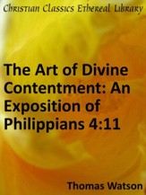 Art of Divine Contentment: An Exposition of Philippians 4:11 - eBook