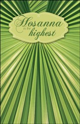 Hosanna in the Highest (Matthew 21:9) Bulletins, 50