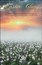 Easter Glory (Romans 6:4, KJV) Large Bulletins, 100